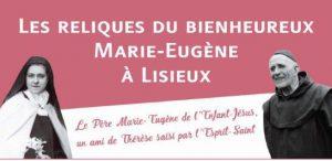 [27.05.2017] Accueil reliques Bx Marie-Eugène à Lisieux