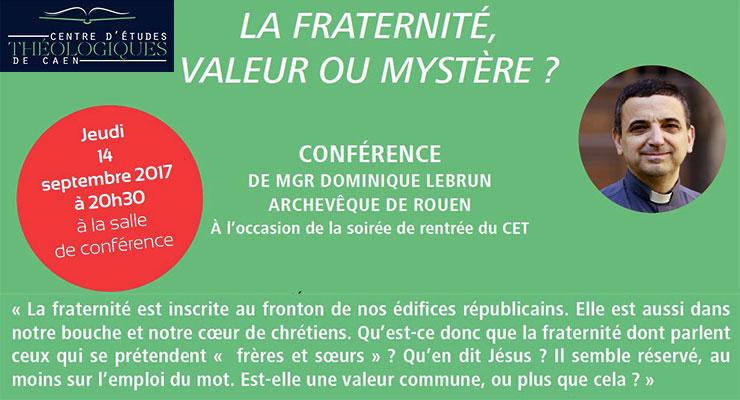 [14.9.17] La fraternité, valeur ou mystère ? Au Centre d'Études Théologiques