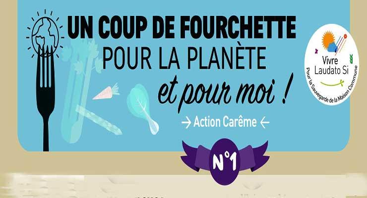 Au menu du Carême : un coup de fourchette pour la planète…