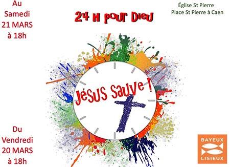 [20-21.3.20] «24 heures pour Dieu» : temps fort pour les chrétiens de Caen-agglo
