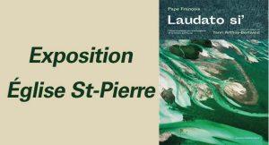 Expo Laudato Si' à l'église St-Pierre
