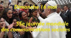 55e journée mondiale des communications sociales