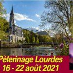 pèlerinage Lourdes 2021