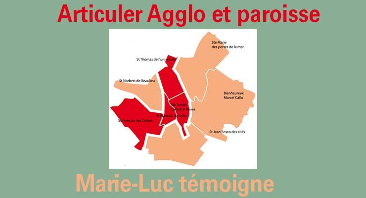 Articuler Agglo et paroisse : Marie-Luc témoigne
